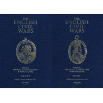 The English Civil Wars: Medals, Historical Commentary & Personalities by Jerome Platt, 9781907427152