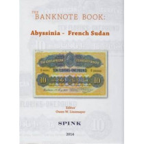 The Banknote Book Volume 1: Abyssinia - French Sudan by Owen W. Linzmayer, 9781907427404
