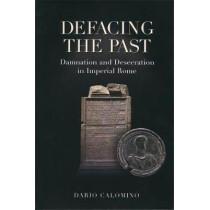 Defacing the Past by Dario Calomino, 9781907427732