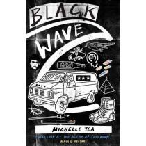 Black Wave by Michelle Tea, 9781908276902