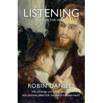 Listening: Hearing the Heart by Robin Daniels, 9781909728745
