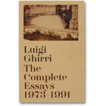 The Complete Essays 1973-1991 by Luigi Ghirri, 9781910164143