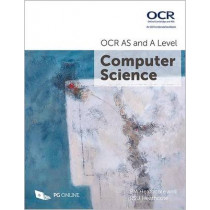 OCR AS and A Level Computer Science by P. M. Heathcote, 9781910523056