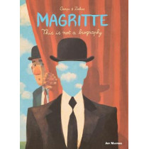 Magritte: This is Not a Biography by Vincent Zabus, 9781910593370