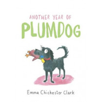 Another Year of Plumdog by Emma Chichester Clark, 9781911214274