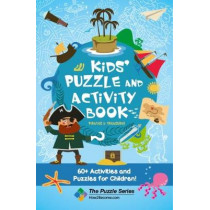 Kids' Puzzle and Activity Book: Pirates & Treasure!: 60+ Activities and Puzzles for Children by How2Become, 9781911259978