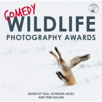 Comedy Wildlife Photography Awards by Paul Joynson-Hicks, 9781911600534