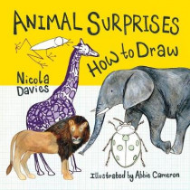 Animal Surprises: How to Draw by Abbie Cameron, 9781912050567