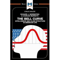 The Bell Curve: Intelligence and Class Structure in American Life by Christine Ma, 9781912128488