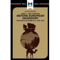 Before European Hegemony: The World System A.D. 1250 - 1350 by William R Day, 9781912128761