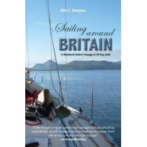 Sailing Around Britain: A Weekend Sailor's Voyage in 50 Day Sails by Kim Sturgess, 9781912177059