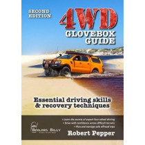 4WD Glovebox Guide: Essential Driving Skills and Recovery Techniques by Robert Pepper, 9781925403336