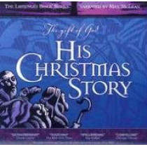 The Gift of God-His Christmas Story by Max McLean, 9781931047371