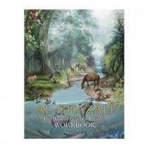 Imam Al-Ghazali: The Book of Belief for Childrenworkbook by Al-Ghazali, 9781941610206