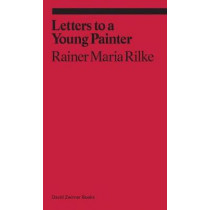 Letters to a Very Young Painter by Rainer Maria Rilke, 9781941701645