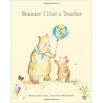 Because I Had a Teacher by Kobi Yamada, 9781943200085