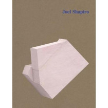 Joel Shapiro by Phyllida Barlow, 9781944379100