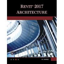 Revit Architecture 2017 by Munir M. Hamad, 9781944534646