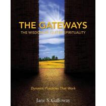 The Gateways: The Wisdom of 12-Step Spirituality by Jane Galloway, 9781945026171