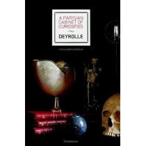 A Parisian Cabinet of Curiosities: Deyrolle by Louis Albert de Broglie, 9782080203212