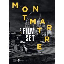 Montmartre: A Film Set by Pierre Philippe, 9782757212448