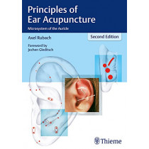 Principles of Ear Acupuncture: Microsystem of the Auricle by Axel Rubach, 9783131252524
