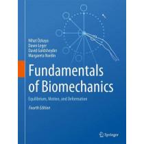 Fundamentals of Biomechanics: Equilibrium, Motion, and Deformation by Nihat Ozkaya, 9783319447377