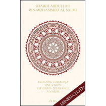 Religiose Toleranz -- Eine Vision fur eine neue Welt Religious Tolerance -- A Vision for a New World: Herausgegeben mit einer Einfuhrung von Angeliki Ziaka by Abdullah Bin Mohammed Al Salmi, 9783487085647