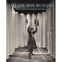 Louise Bourgeois: Structures of Existence: The Cells by Julienne Lorz, 9783791365701