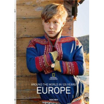 National Geographic. Around the World in 125 Years. Europe by Reuel Golden, 9783836568807