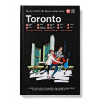Toronto by Tyler Brule, 9783899556834