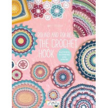 Round and Round the Crochet Hook: Patterns to Inspire and Admire by Emily Littlefair, 9786059192309