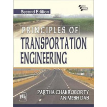 Principles of Transportation Engineering by Partha Chakroborty, 9788120353459