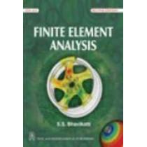 Finite Element Analysis by S. S. Bhavikatti, 9788122427707