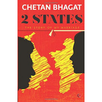 2 States: The Story of My Marriage by Chetan Bhagat, 9788129135520