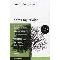 Fuera de Quicio by Karen Joy Fowler, 9788416420209