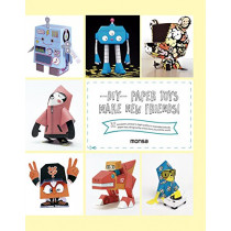 DIY Paper Toys: Make New Friends! by Patricia Martinez, 9788416500192
