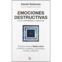 Emociones Destructivas: Como Entenderlas y Superarlas by Daniel P Goleman, 9788472455429