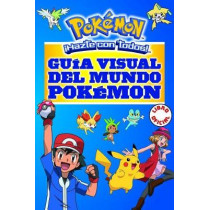 Guia Visual del Mundo Pokemon / Pokemon Visual Companion by Varios Autores, 9788490437964