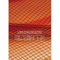 Lino Tagliapietra: Glasswork by Lino Tagliapietra, 9788831725477