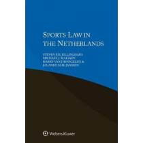 Sports Law in the Netherlands by Steven F. H. Jellinghaus, 9789041133083