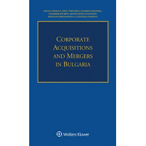 Corporate Acquisitions and Mergers in Bulgaria by Diana Dimova, 9789041168634