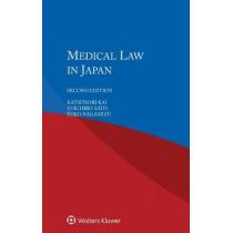 Medical Law in Japan by Katsunori Kai, 9789041189134