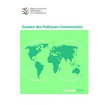 Examen Des Politiques Commerciales 2015: Canada: Canada by World Trade Organization, 9789287040350