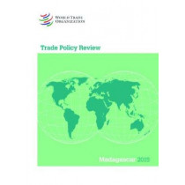 Trade Policy Review - Madagascar by World Trade Organization, 9789287040428