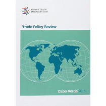Trade Policy Review - Cabo Verde by World Trade Organization, 9789287040480