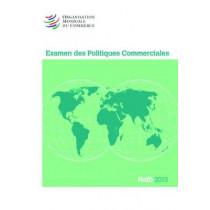 Examen Des Politiques Commerciales 2015: Haiti: Haiti by World Trade Organization, 9789287040541