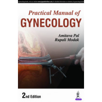Practical Manual of Gynecology by Amitava Pal, 9789386150936