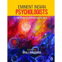 Eminent Indian Psychologists: 100 years of Psychology in India by Braj Bhushan, 9789386446411