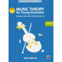 Music Theory for Young Musicians Grade 3: Study Notes with Exercises for Abrsm Theory Exams by Ying Ying Ng, 9789671000335